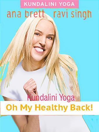 Kundalini Yoga: Oh My Healthy Back